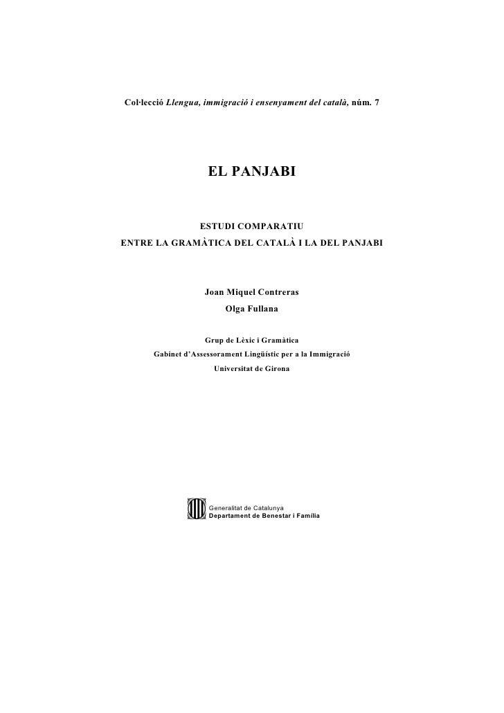 Col·lecció Llengua, immigració i ensenyament del català, núm. 7                          EL PANJABI                      E...