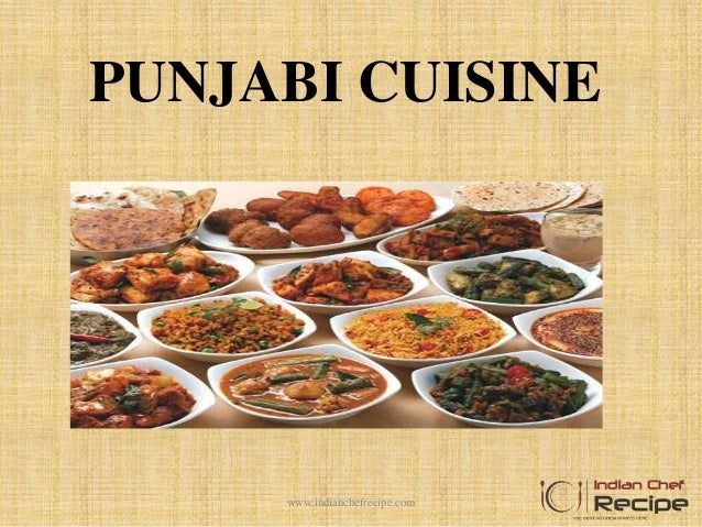 PUNJABI CUISINE www.indianchefrecipe.com