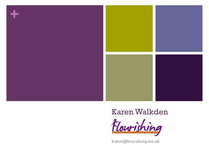 Karen Walkden [email_address]