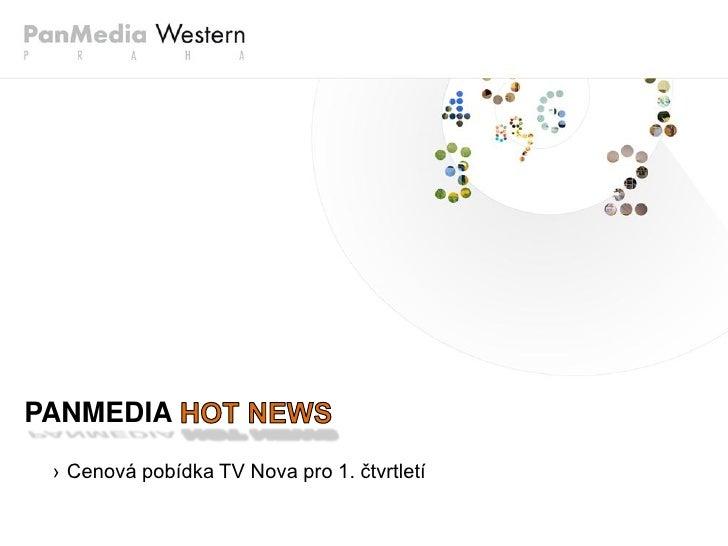 PanMedia_HOTNEWS_2010_01_Cenova_pobidka_Nova.pdf Slide 2