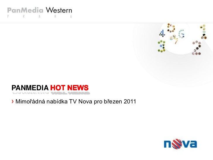 PANMEDIA› Mimořádná nabídka TV Nova pro březen 2011