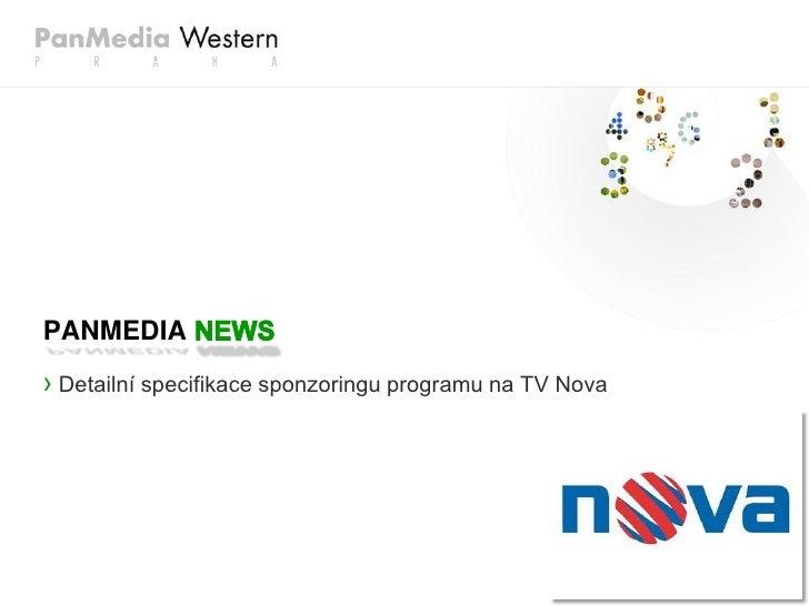 PANMEDIA › Detailní specifikace sponzoringu programu na TV Nova