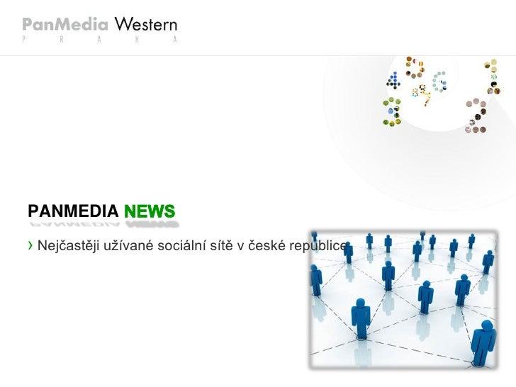 PANMEDIA › Nejčastěji užívané sociální sítě v české republice