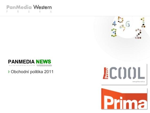 › Obchodní politika 2011 PANMEDIA
