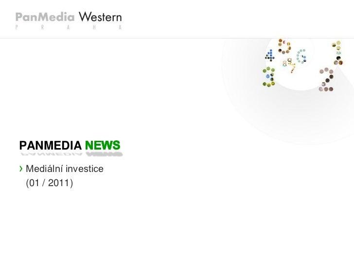 PANMEDIA› Mediální investice (01 / 2011)