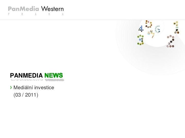 PANMEDIA› Mediální investice (03 / 2011)