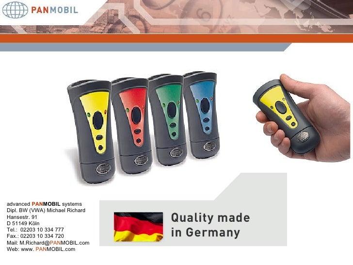 advanced  PAN MOBIL  systems Dipl. BW (VWA) Michael Richard Hansestr. 91 D 51149 Köln Tel.:  02203 10 334 777 Fax.: 02203 ...