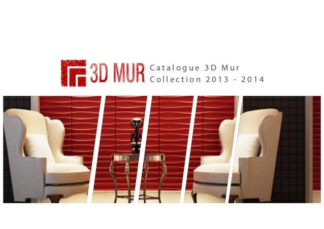 Catalogue 3D Mur Collection 2013 - 2014