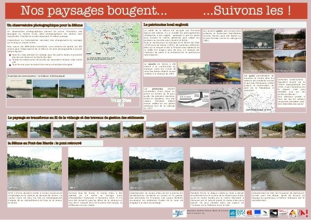 Nos paysages bougent... …Suivons les! L'abaissement de 10m est l'occasion de redécouvrir l'ancien pont des Biards. Après ...