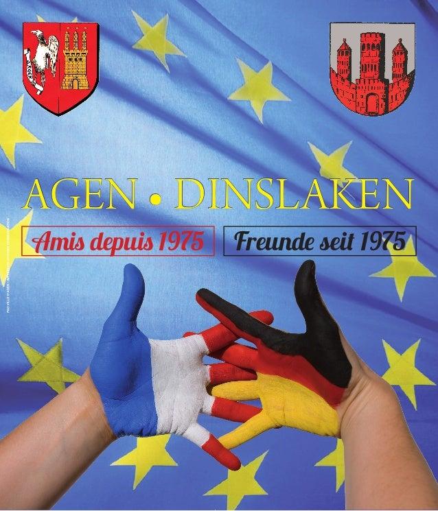 Amis depuis 1975 Freunde seit 1975 AGEN • DINSLAKEN