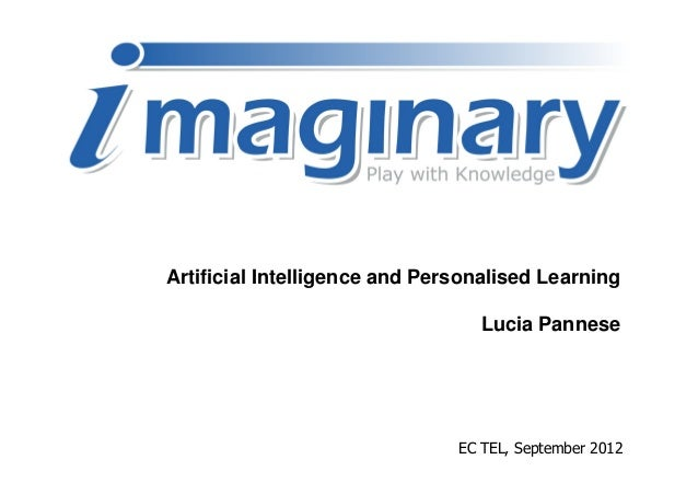 Artificial Intelligence and Personalised Learning                                  Lucia Pannese                          ...