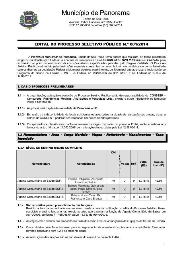 EDITAL DO PROCESSO SELETIVO PÚBLICO N.º 001/2014  A Prefeitura Municipal de Panorama, Estado de São Paulo, torna público q...