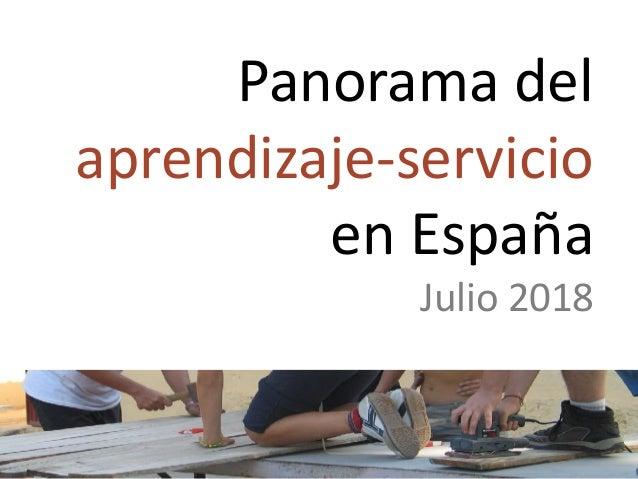 Panorama del aprendizaje-servicio en España Julio 2018