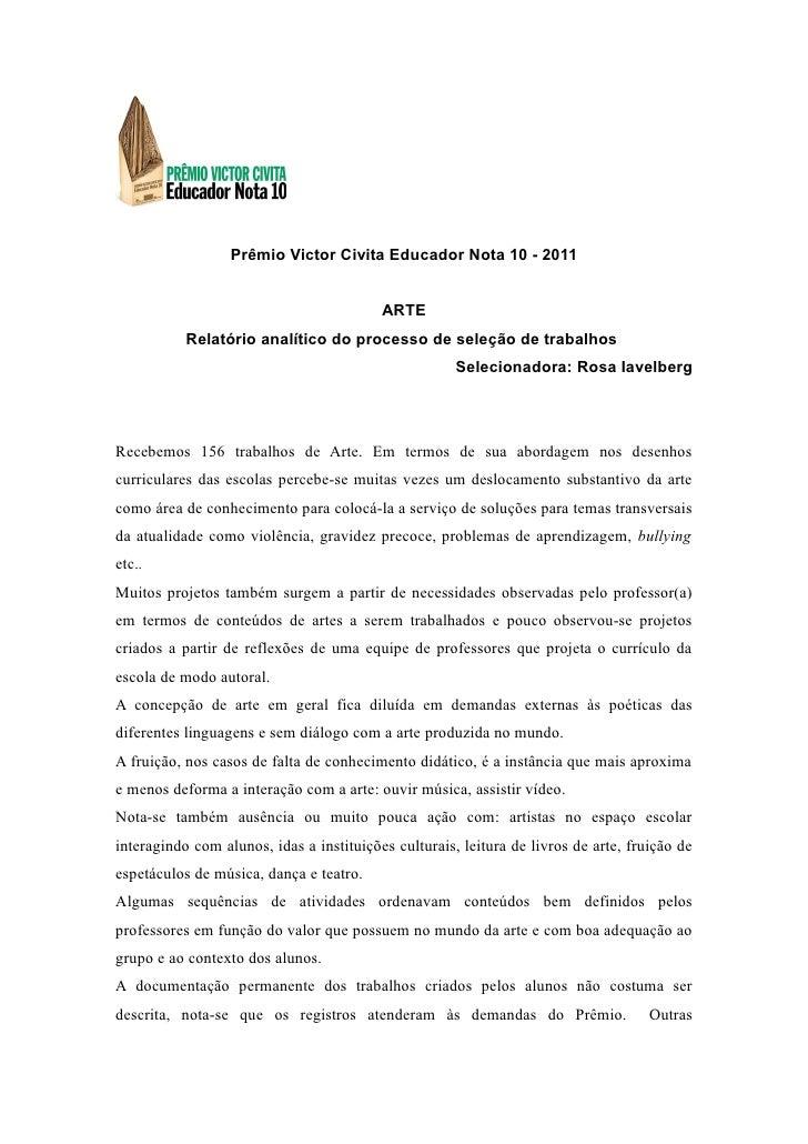Prêmio Victor Civita Educador Nota 10 - 2011                                          ARTE           Relatório analítico d...