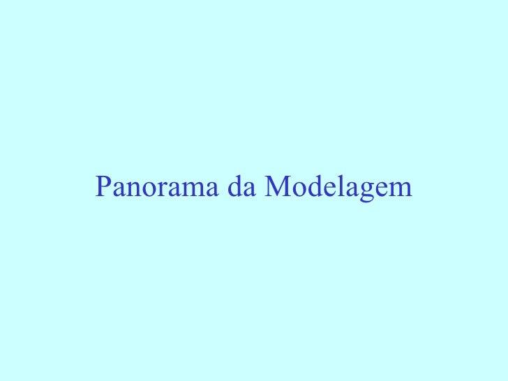 Panorama da Modelagem