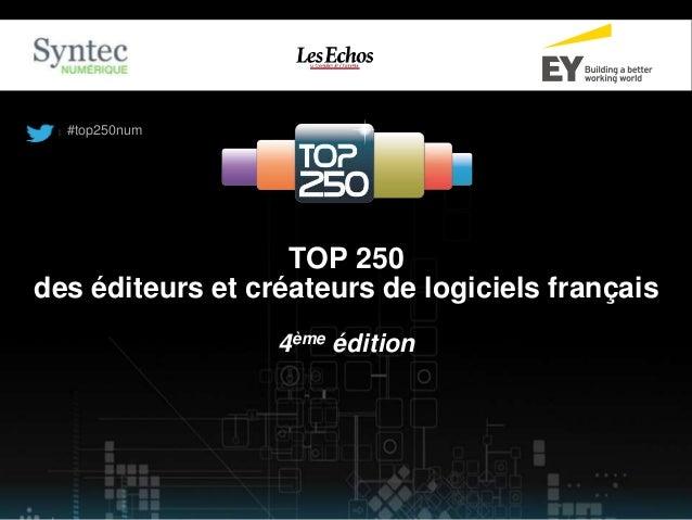 #top250num  TOP 250  des éditeurs et créateurs de logiciels français  4ème édition
