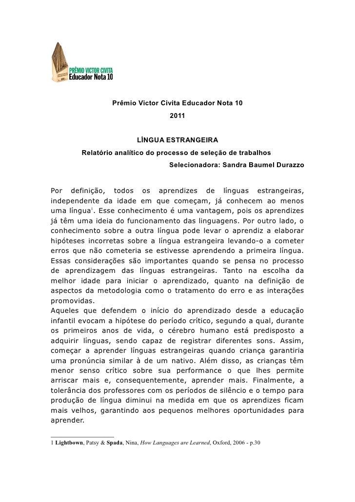 Prêmio Victor Civita Educador Nota 10                                             2011                                LÍNG...