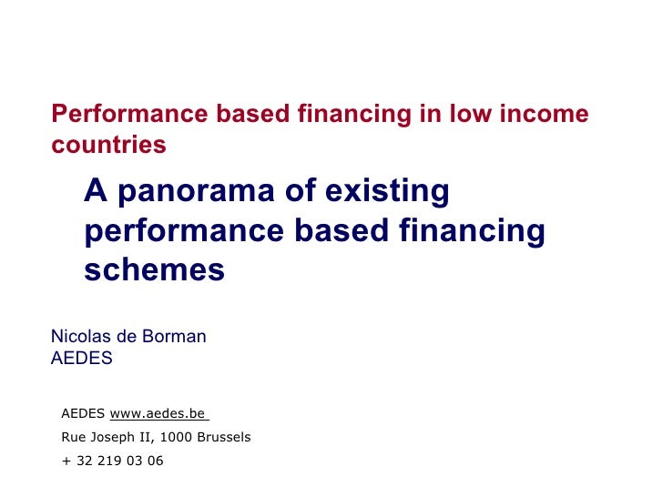 Performance based financing in low income countries     A panorama of existing     performance based financing     schemes...