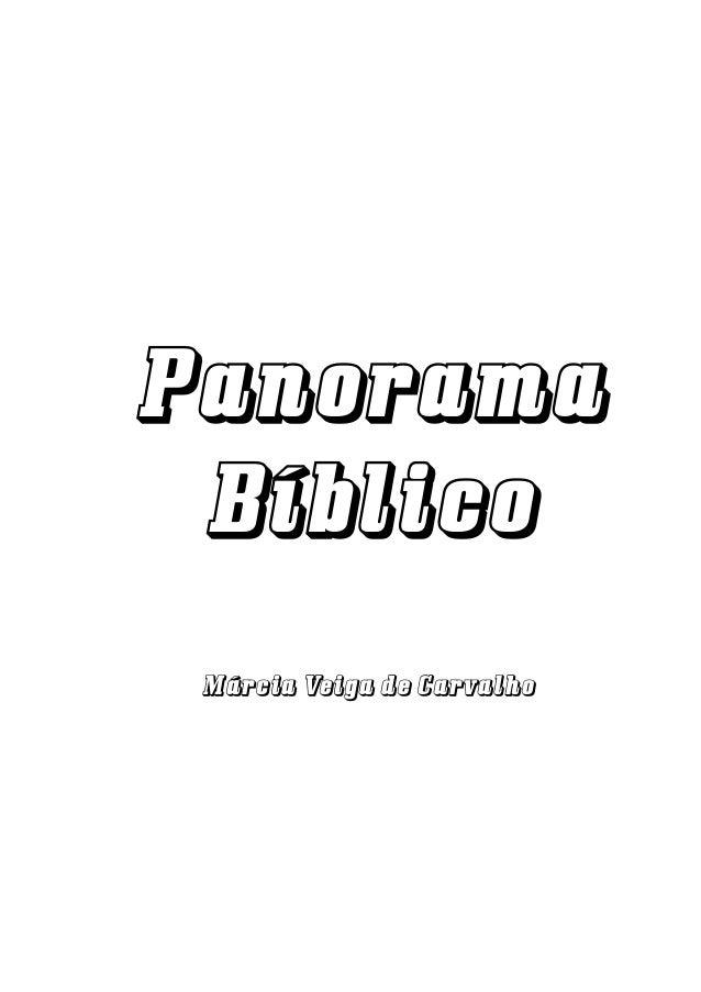 Panorama B í b l i c o Márcia Veiga de Carvalho