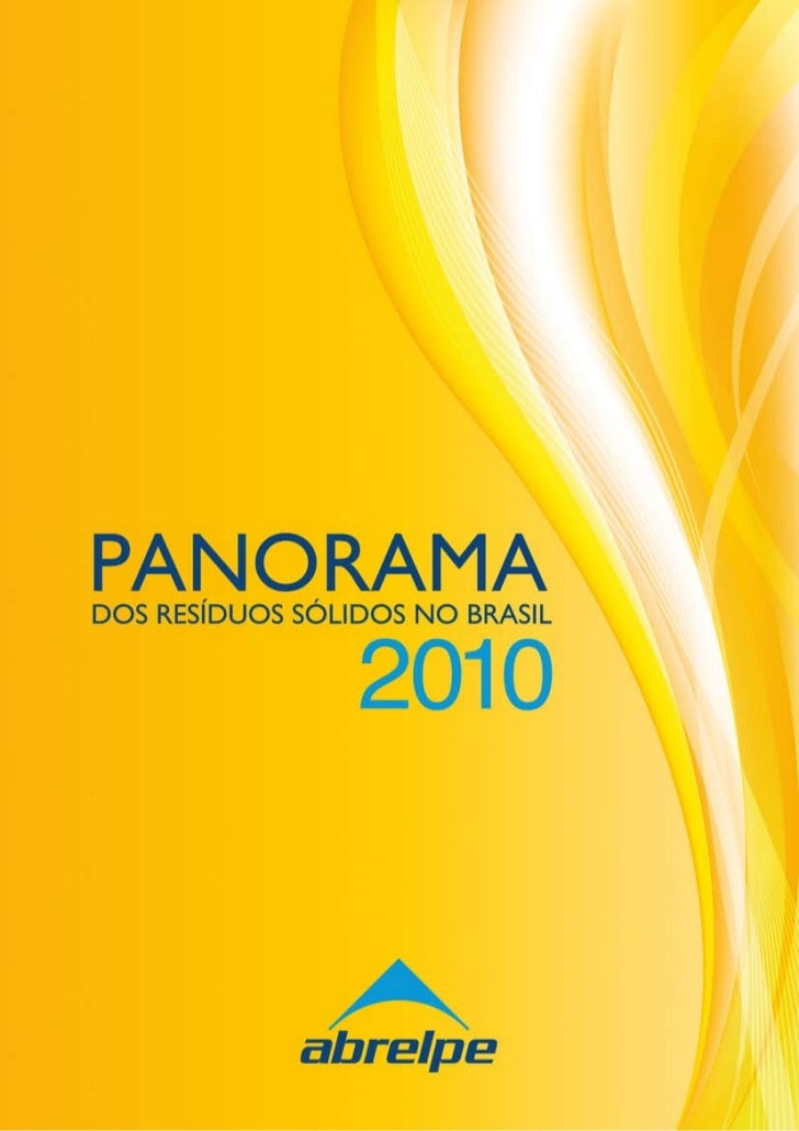 PANORAMADOS RESÍDUOS SÓLIDOS NO BRASIL        2010