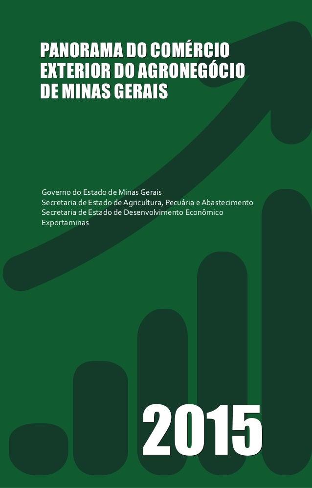 Governo do Estado de Minas Gerais Secretaria de Estado de Agricultura, Pecuária e Abastecimento Secretaria de Estado de De...