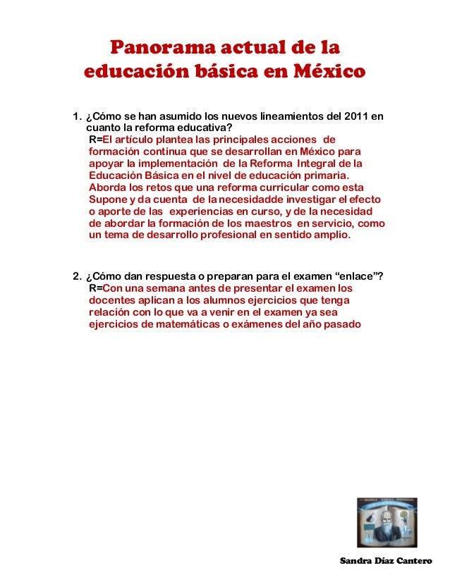Panorama actual de la educación básica en México 1. ¿Cómo se han asumido los nuevos lineamientos del 2011 en cuanto la ref...
