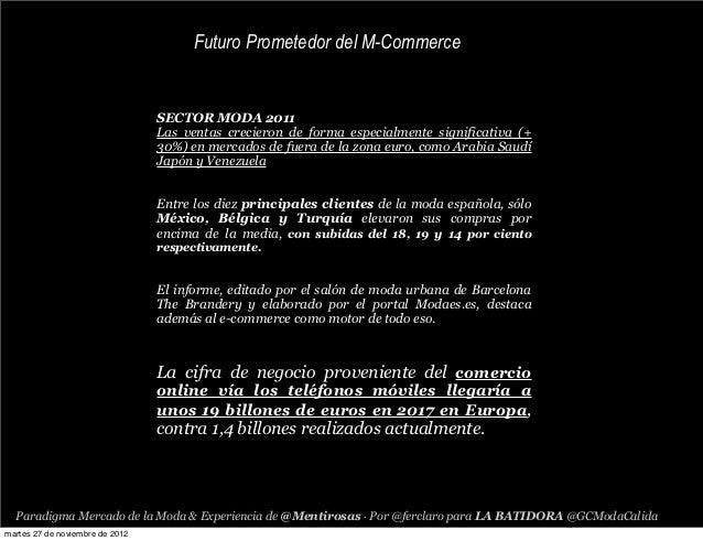 Futuro Prometedor del M-Commerce                                 SECTOR MODA 2011                                 Las vent...