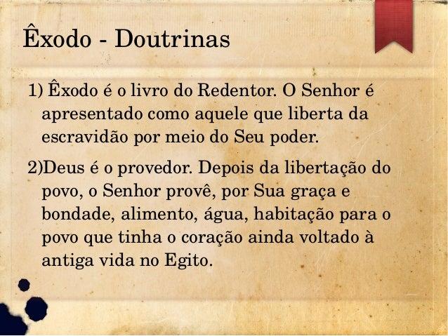 fb99b69e0 Êxodo Doutrinas 1) Êxodo é o livro ...