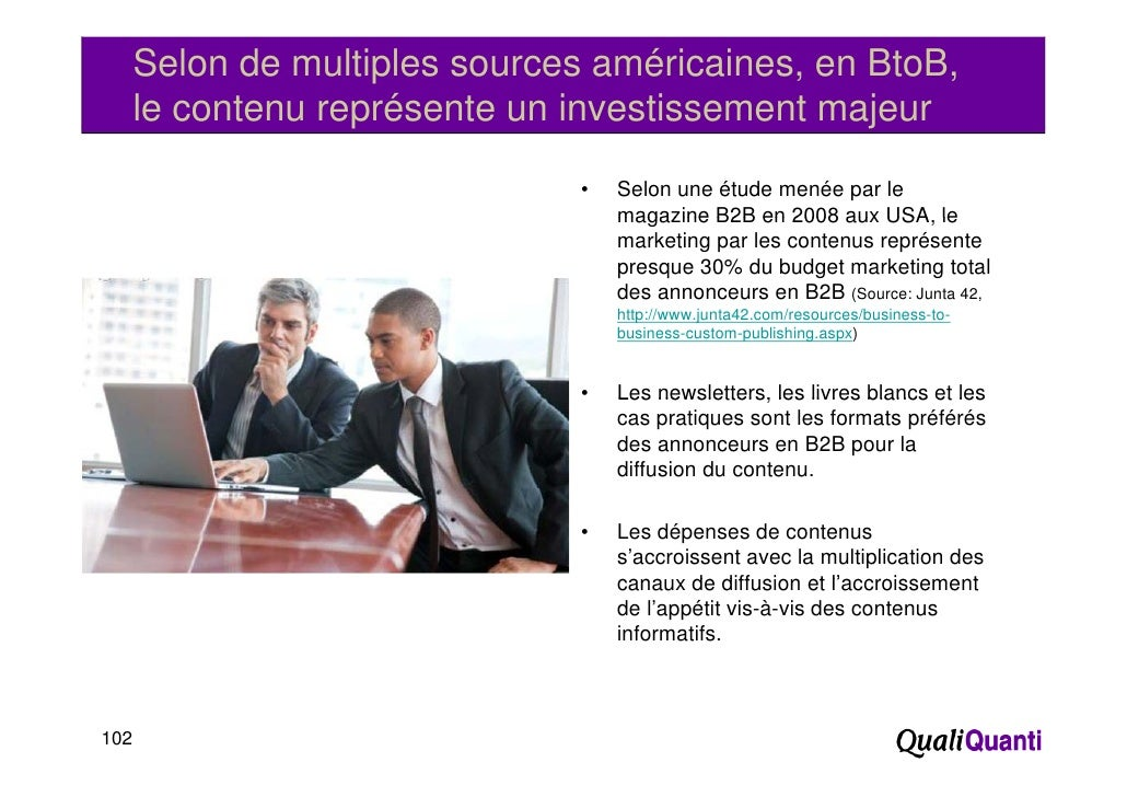 Selon de multiples sources américaines, en BtoB,      le contenu représente un investissement majeur                   p  ...