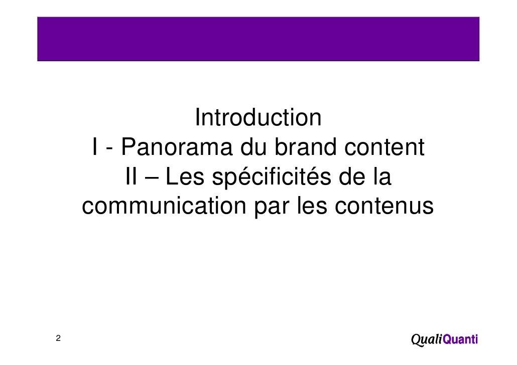 Introduction     I-P       Panorama du b d content                   d brand       t t       II – Les spécificités de la  ...