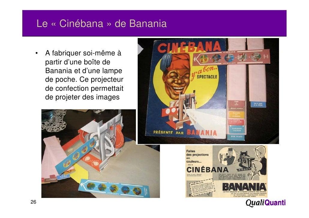 Le « Cinébana » de Banania •    A fabriquer soi-même à      partir d'         ti d'une b ît d                  boîte de   ...
