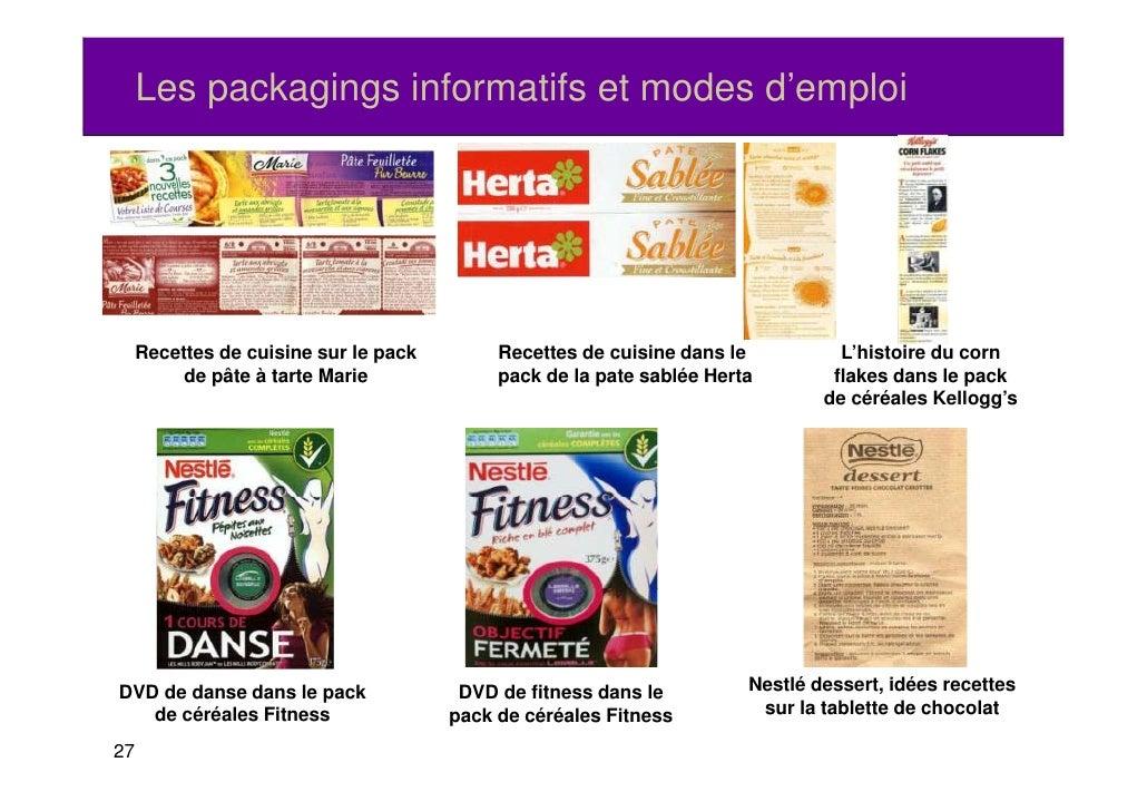 Les packagings informatifs et modes d'emploi     Recettes de cuisine sur le pack        Recettes de cuisine dans le       ...