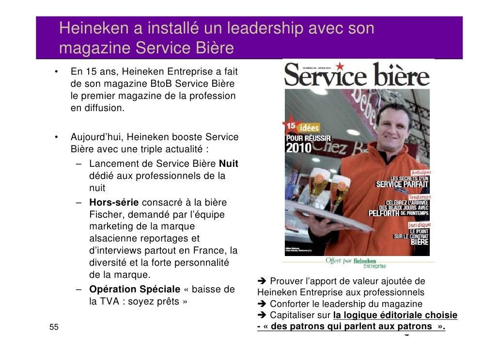 Heineken a installé un leadership avec son     magazine Service Bière       g •    En 15 ans, Heineken Entreprise a fait  ...