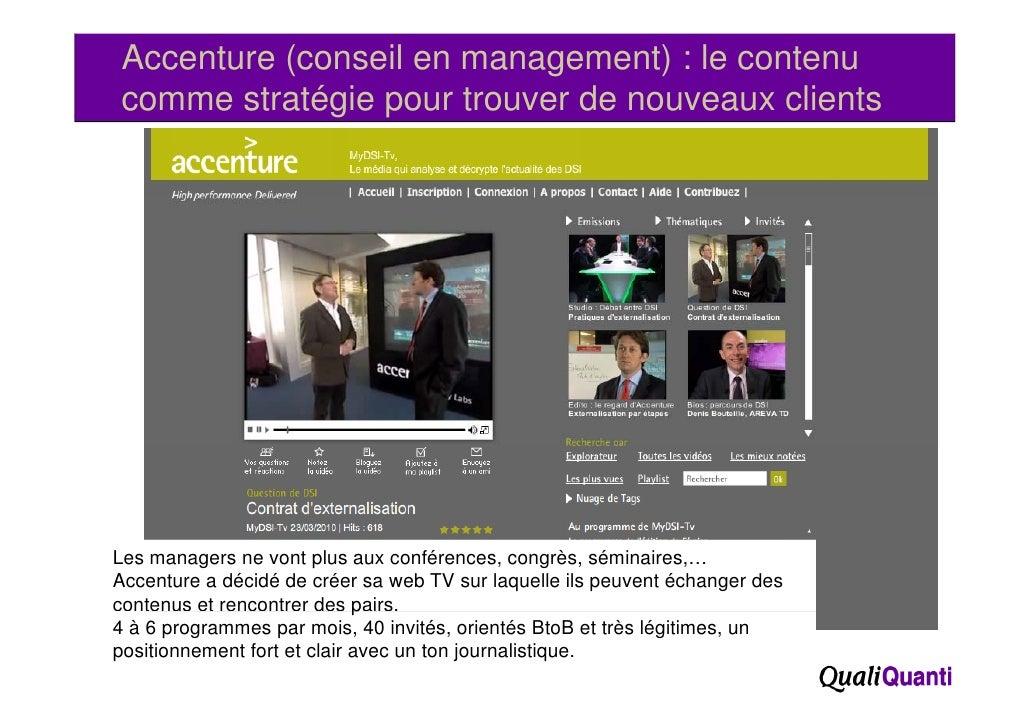 Accenture (conseil en management) : le contenucomme stratégie p             g pour trouver de nouveaux clientsLes managers...
