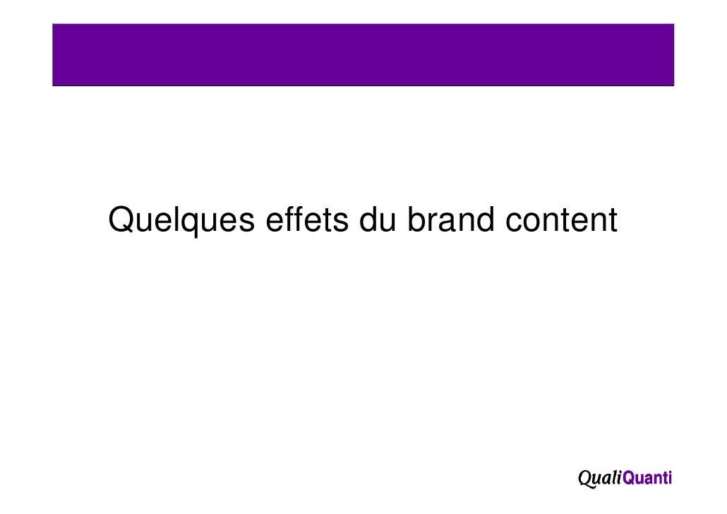 Quelques effets du brand content