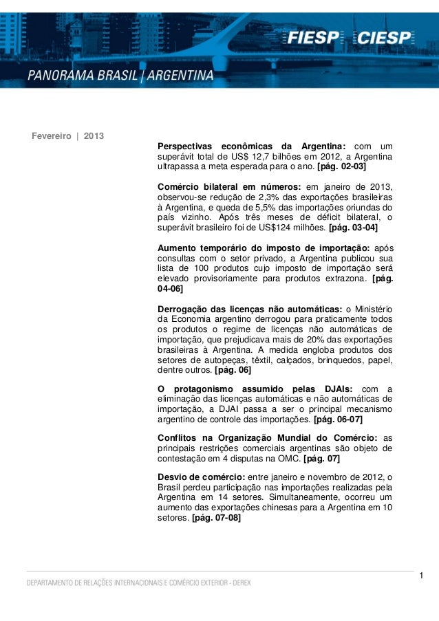 1Fevereiro | 2013Perspectivas econômicas da Argentina: com umsuperávit total de US$ 12,7 bilhões em 2012, a Argentinaultra...
