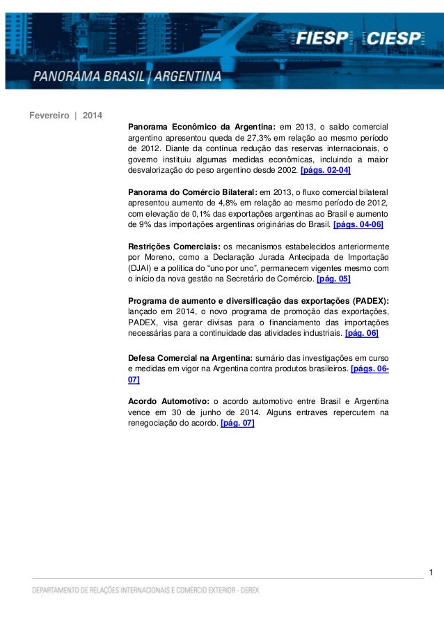 1 Fevereiro | 2014 Panorama Econômico da Argentina: em 2013, o saldo comercial argentino apresentou queda de 27,3% em rela...