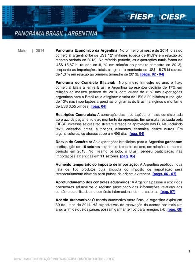 1 Maio | 2014 Panorama Econômico da Argentina: No primeiro trimestre de 2014, o saldo comercial argentino foi de US$ 121 m...