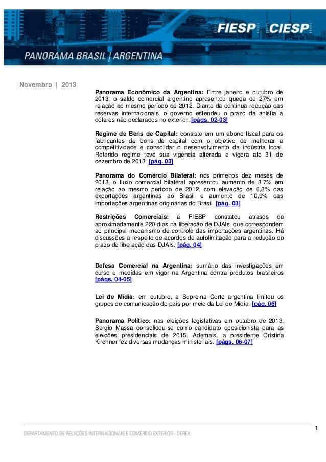 Novembro | 2013 Panorama Econômico da Argentina: Entre janeiro e outubro de 2013, o saldo comercial argentino apresentou q...