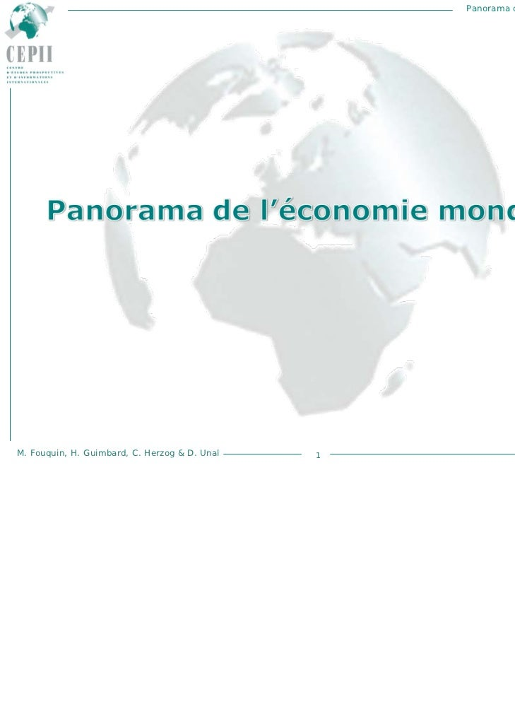 Panorama de l'économie mondialeM. Fouquin, H. Guimbard, C. Herzog & D. Unal   1                  Décembre 2010