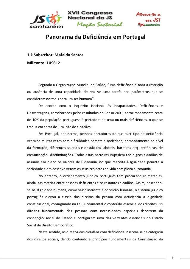 1 Panorama da Deficiência em Portugal 1.º Subscritor: Mafalda Santos Militante: 109612 Segundo a Organização Mundial de Sa...