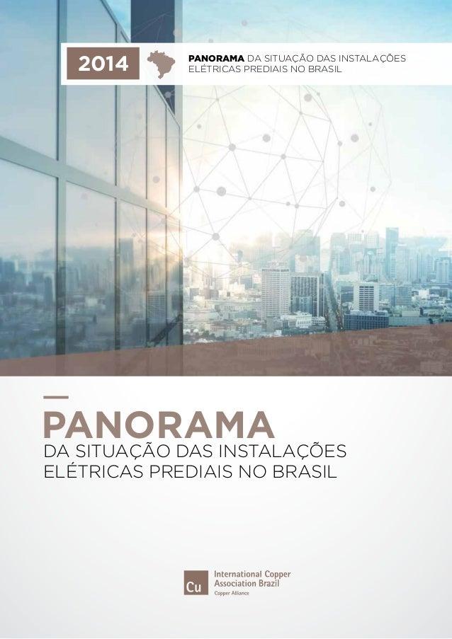 2014 PANORAMA da situação das Instalações  elétricas prediais no Brasil  PANORAMA  da situação das Instalações  elétricas ...