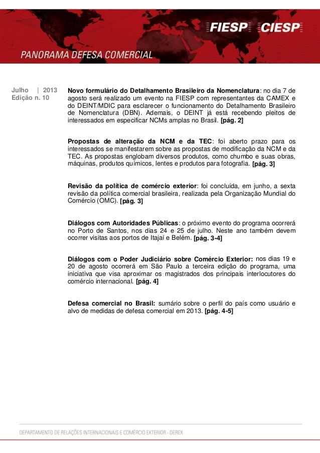 Julho | 2013 Novo formulário do Detalhamento Brasileiro da Nomenclatura: no dia 7 de agosto será realizado um evento na FI...