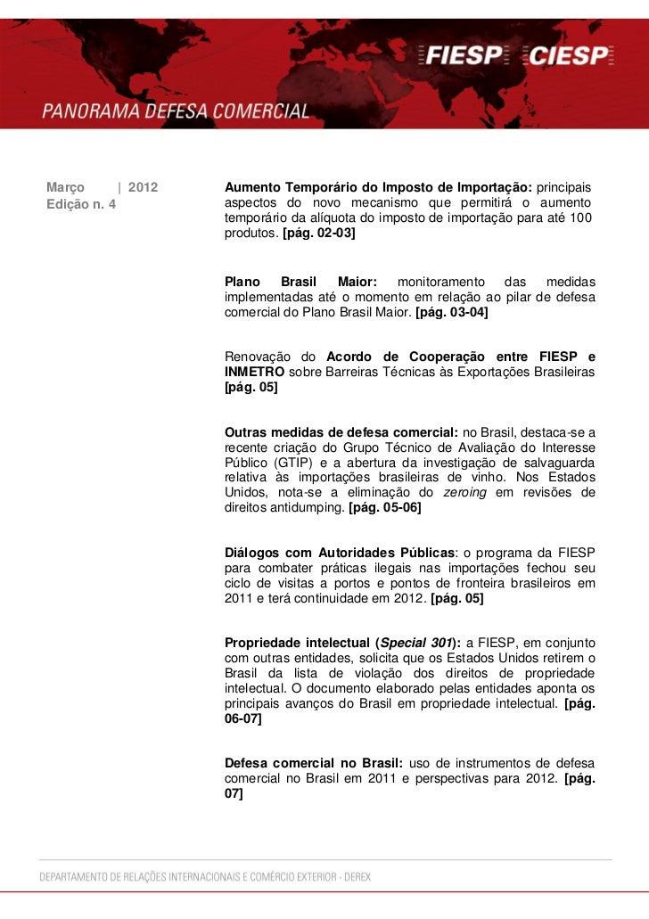 Março       | 2012   Aumento Temporário do Imposto de Importação: principaisEdição n. 4          aspectos do novo mecanism...