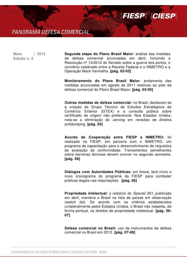Maio        | 2012   Segunda etapa do Plano Brasil Maior: análise das medidasEdição n. 5          de defesa comercial anun...