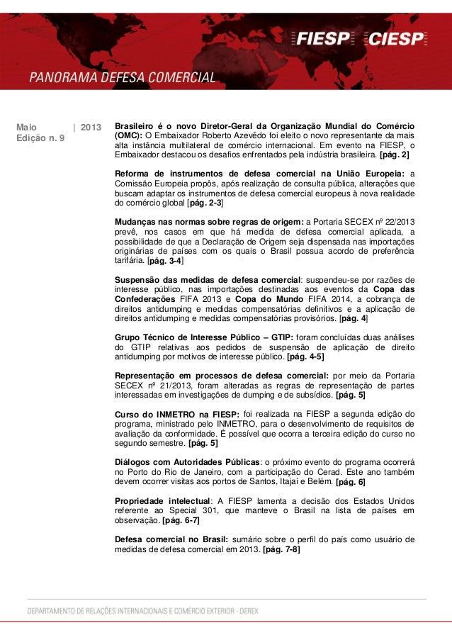 Maio | 2013 Brasileiro é o novo Diretor-Geral da Organização Mundial do Comércio(OMC): O Embaixador Roberto Azevêdo foi el...