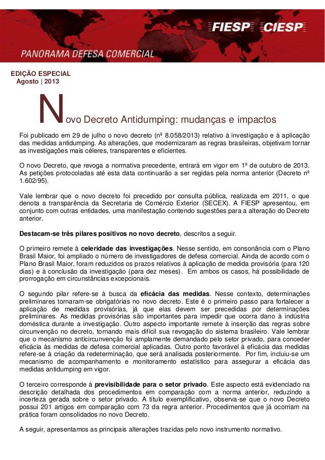 EDIÇÃO ESPECIAL Agosto | 2013 Novo Decreto Antidumping: mudanças e impactos Foi publicado em 29 de julho o novo decreto (n...