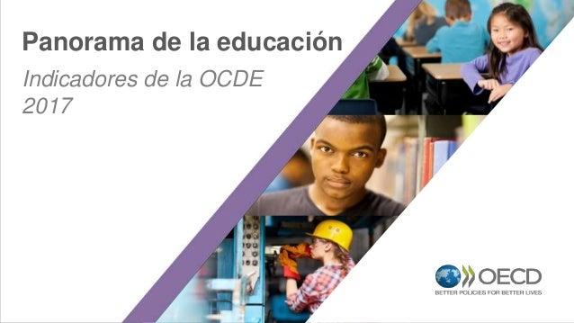 Indicadores de la OCDE 2017 Panorama de la educación