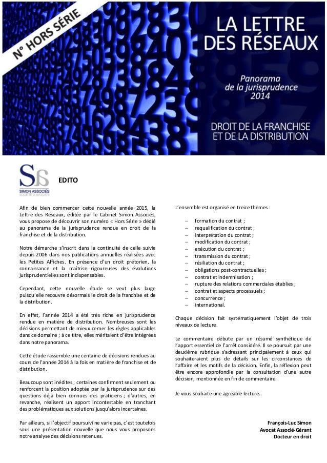 EDITO Afin de bien commencer cette nouvelle année 2015, la Lettre des Réseaux, éditée par le Cabinet Simon Associés, vous ...
