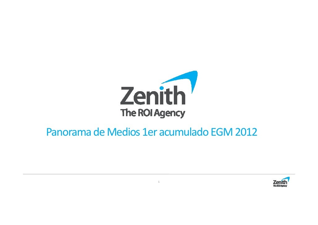 Panorama de Medios 1er acumulado EGM 2012                     1